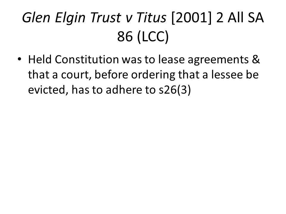 Glen Elgin Trust v Titus [2001] 2 All SA 86 (LCC)